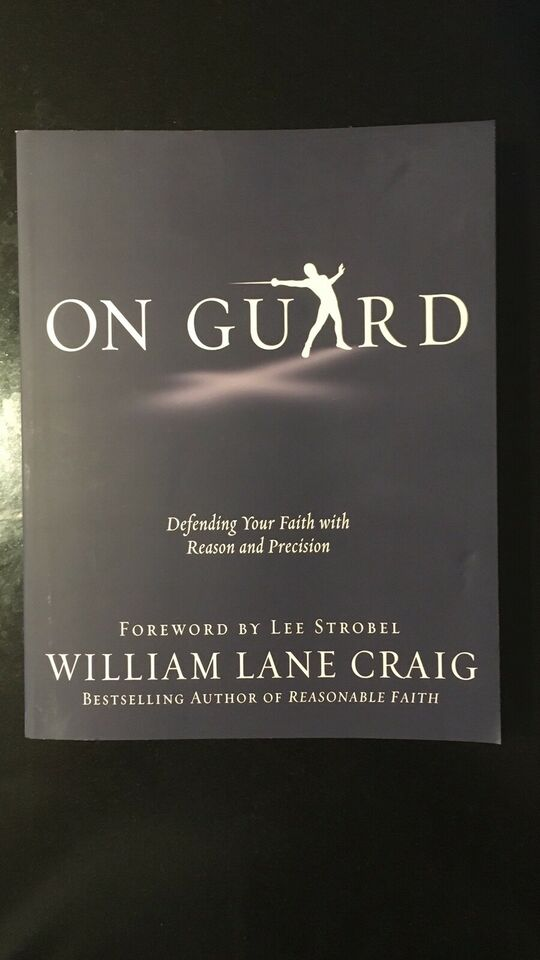 On Guard - William Lane Craig