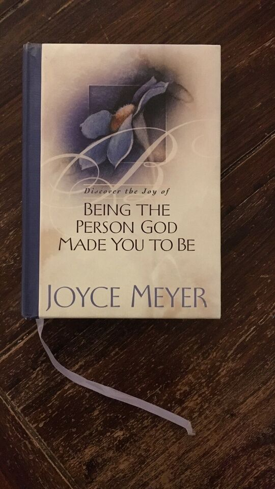 Being The Person God Made You To Be - Joyce Meyer